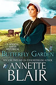 (FREE on 10/31) Butterfly Garden: A Sensual Amish Historical Romance by Annette Blair - http://eBooksHabit.com