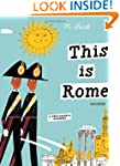 This is Rome (This Is . . .) (Artists...