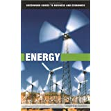 Energy (Greenwood Guides to Business and Economics) ~ Joseph M. Dukert