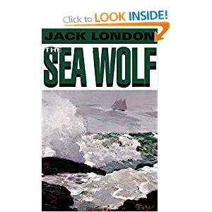 The Sea Wolf Jack London and Brian Emerson