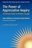 Image of The Power of Appreciative Inquiry: A Practical Guide to Positive Change (BK Business)