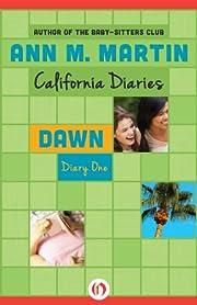 Dawn: Diary One (California Diaries Book 1)