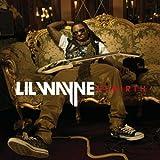 Lil Wayne Rebirth (Clean)