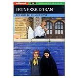 Jeunesse dIran: Les voix du changement (Collection Monde) (French Edition)