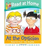 At the Optician (Read at Home: First Experiences)by Roderick Hunt