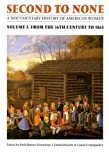 img - for Second to None: A Documentary History of American Women. Volume 2, From 1865 to the Present book / textbook / text book