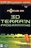 Focus On 3D Terrain Programming (Focus on Game Development)