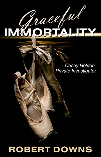 graceful-immortality-casey-holden-private-investigator-english-edition