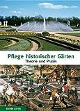 Image de Pflege historischer Gärten: Theorie und Praxis