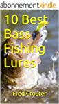 10 Best Bass Fishing Lures (English E...