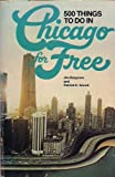 img - for 500 things to do in Chicago for free book / textbook / text book