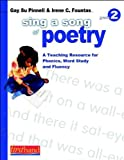 Sing a Song of Poetry: Grade 2: A Teaching Resource for Phonemic Awareness, Phonics, and Fluency