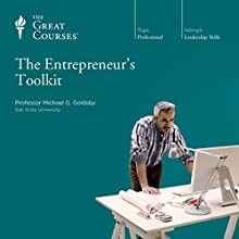 The Entrepreneur's Toolkit  by The Great Courses Narrated by Professor Michael Goldsby
