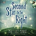 Second Star to the Right (       UNABRIDGED) by Mary Alice Monroe Narrated by Mary Alice Monroe