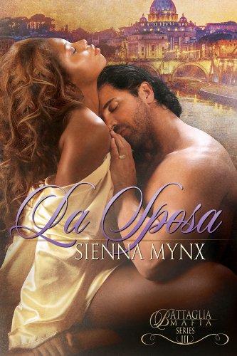 Sienna Mynx - La Sposa (Battaglia Mafia Series Book 3)