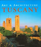 img - for Tuscany (Art & Architecture) book / textbook / text book