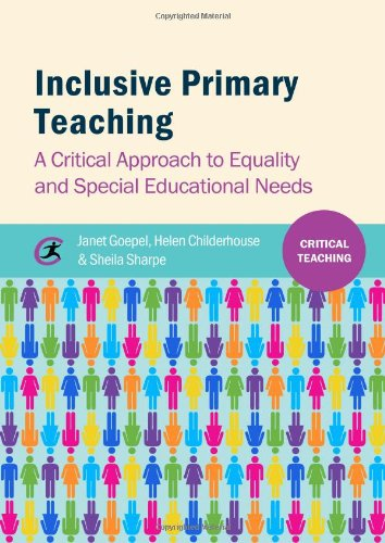 Inclusive Primary Teaching: A Critical Approach To Equality And Special Educational Needs (Critical Teaching)