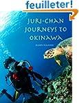 Juri-chan Journeys to Okinawa: World...