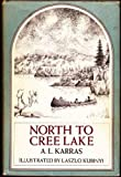North to Cree Lake,