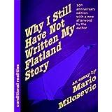 Why I Still Have Not Written My Flatland Story ~ Mario Milosevic