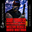 Scary Rednecks & Other Inbred Horrors (       UNABRIDGED) by Weston Ochse, David Whitman Narrated by Arnie Mazer