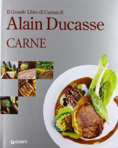 Libro il grande libro di cucina di alain ducasse verdure pasta e cereali di alain ducasse - Il libro di cucina hoepli pdf ...