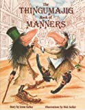 img - for The Thingumajig Book of Manners book / textbook / text book