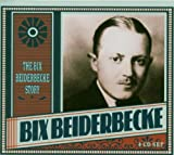 echange, troc Bix Beiderbecke - The Bix Beiderbecke Story