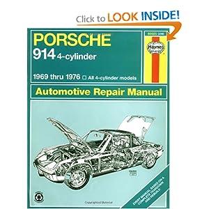 Porsche 914 (4-cyl.) Automotive Repair Manuel, 1969-1976 (Haynes Manuals) John Haynes