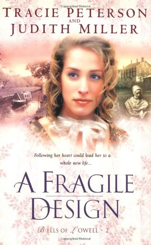 A Fragile Design (Bells Of Lowell Series #2) front-318476