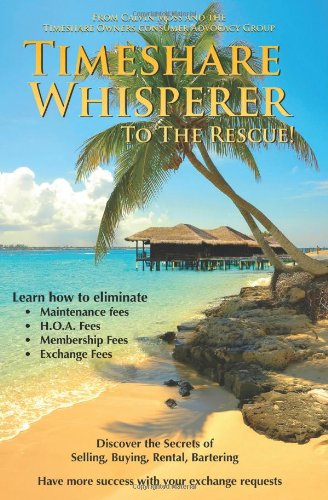Timeshare Whisperer to the Rescue: Eliminate