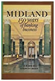 img - for Midland: 150 Years of Banking History by A.R. Holmes (1986-08-28) book / textbook / text book