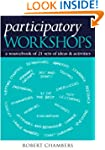 Participatory Workshops: A Sourcebook...