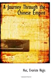 img - for A Journey Through the Chinese Empire book / textbook / text book