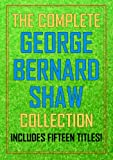 The Complete George Bernard Shaw Collection (English Edition)