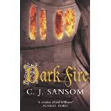 Dark Fire (The Shardlake Series)by C. J. Sansom