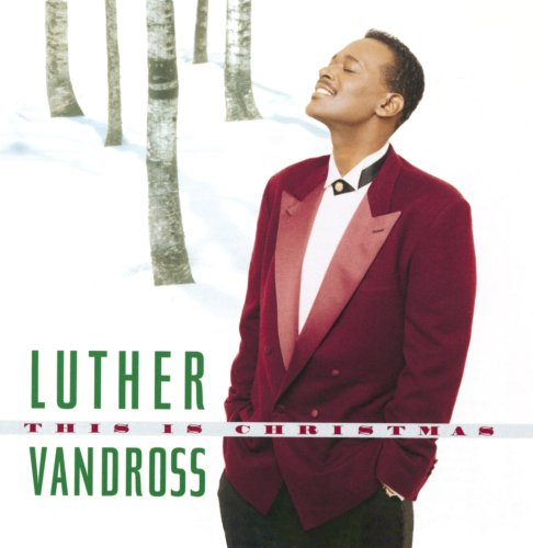 Luther Vandross - This Is Christmas - Zortam Music
