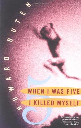 When I Was Five I Killed Myself (English and English Edition)