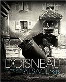 vignette de 'Doisneau, un voyage en Alsace, 1945 ([textes de] Vladimir Vasak)'