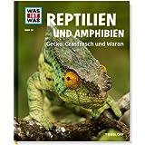 Was ist was Bd. 020: Reptilien und Amphibien. Gecko, Grasfrosch und Waran