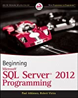 Beginning Microsoft SQL Server 2012 Programming Front Cover