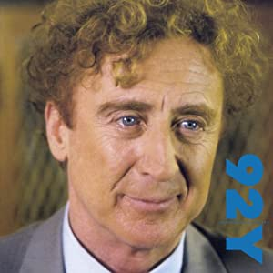Gene Wilder in Conversation with Wendy Wasserstein at the 92nd Street Y | [Gene Wilder]