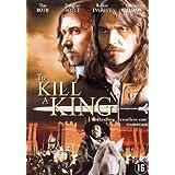 To Kill a King ~ Tim Roth