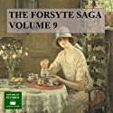 The Forsyte Saga: Volume 9