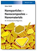 Nanoparticles - Nanocomposites ? Nanomaterials: An Introduction for Beginners