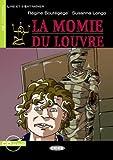 La Momie du Louvre. Mit CD