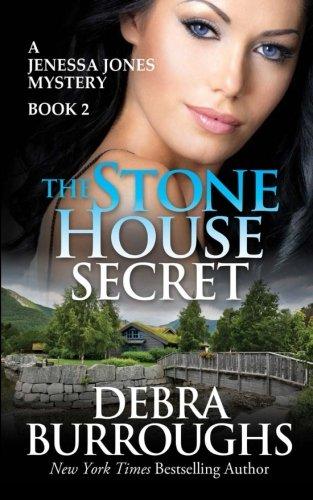 The Stone House Secret (A Jenessa Jones Mystery #2)
