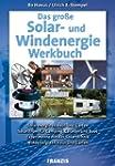Das gro�e Solar- und Windenergie Werk...