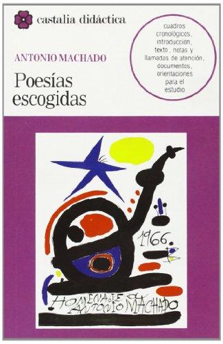 Poesias escogidas, Antonio Machado (Castalia Didactica) (Castalia didactica) (Spanish Edition)