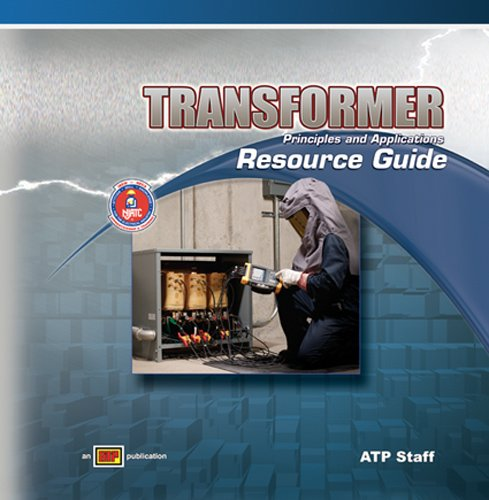 Transformer Principles and Applications - Instructor's Resource Guide w/ExamView Pro - Amer Technical Pub - AT-1606 - ISBN: 0826916074 - ISBN-13: 9780826916075